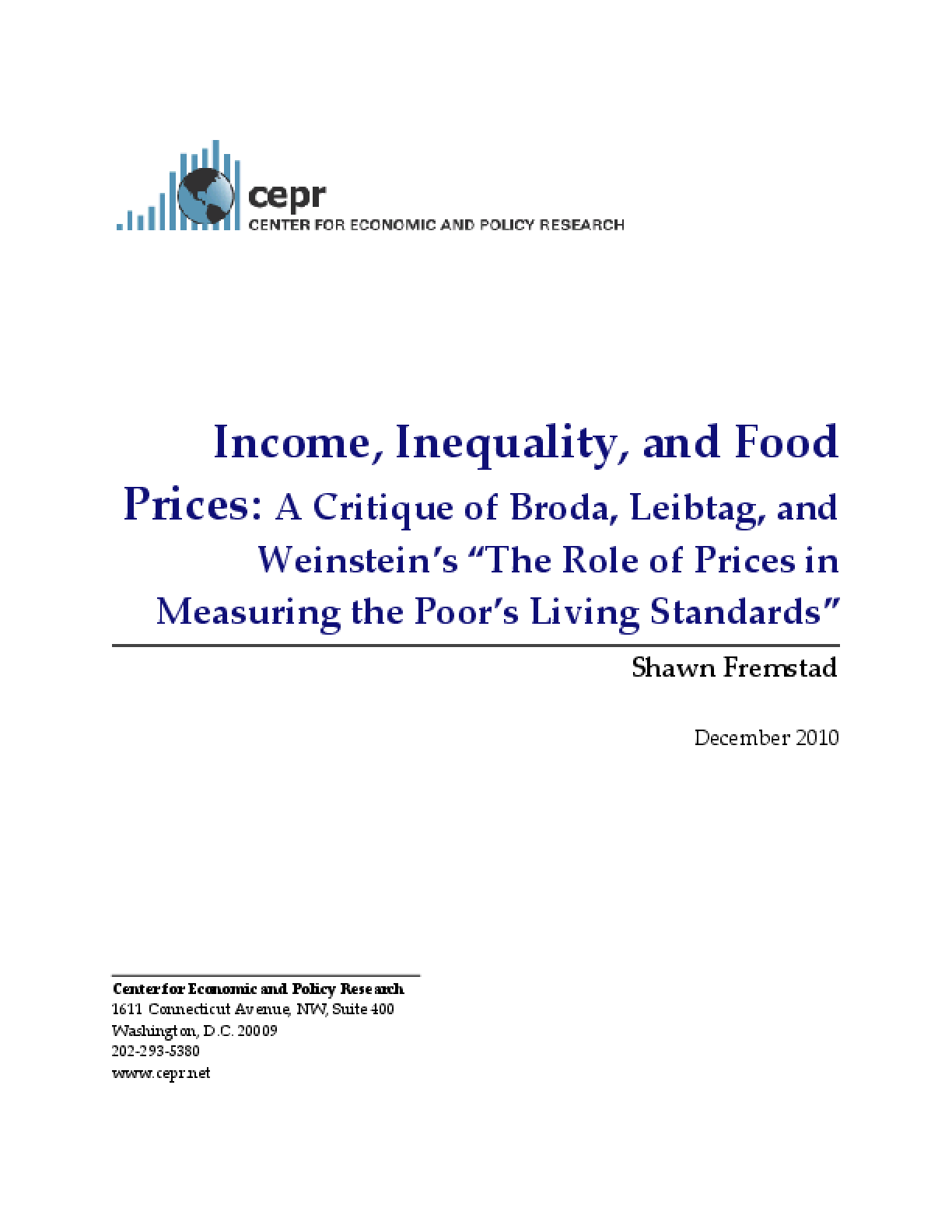 "Income, Inequality, and Food Prices: A Critique of Broda, Leibtag, and Weinstein's ""The Role of Prices in Measuring the Poor's Living Standards"""