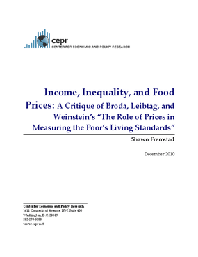 """Income, Inequality, and Food Prices: A Critique of Broda, Leibtag, and Weinstein's """"The Role of Prices in Measuring the Poor's Living Standards"""""""