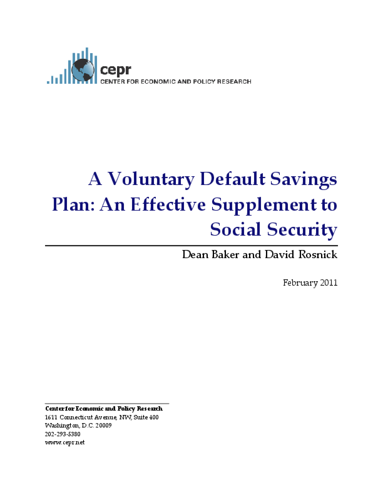A Voluntary Default Savings Plan: An Effective Supplement to Social Security