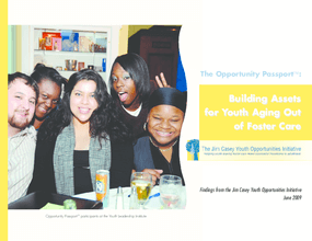 The Opportunity Passport: Building Assets for Youth Aging Out of Foster Care