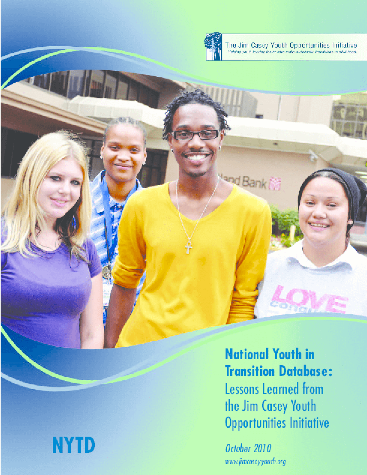 The National Youth in Transition Database: Lessons Learned from the Jim Casey Youth Opportunities Initiative
