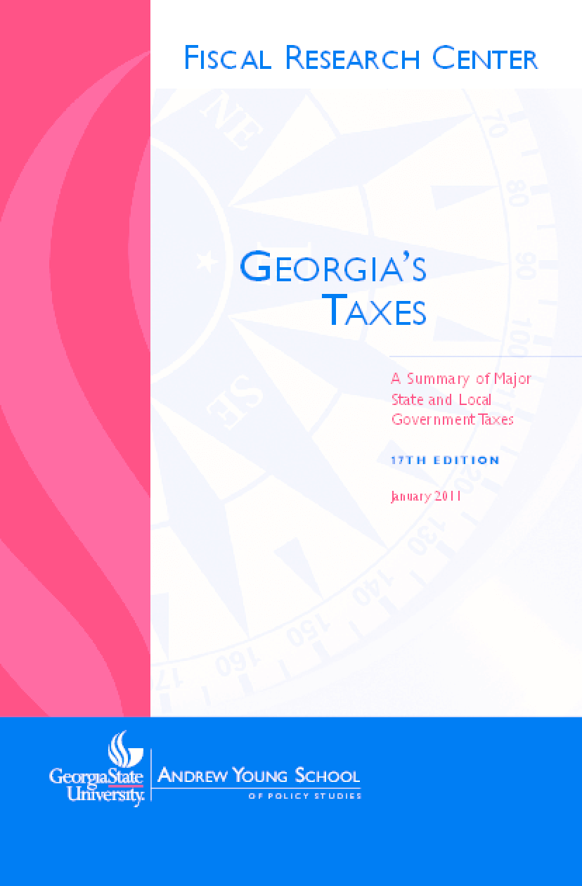 Georgia's Taxes: A Summary of Major State and Local Government Taxes, 17th Edition