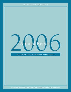 F.B. Heron Foundation Annual Report 2006