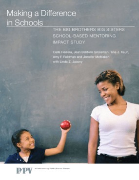 Making a Difference in Schools: The Big Brothers Big Sisters School-Based Mentoring Impact Study