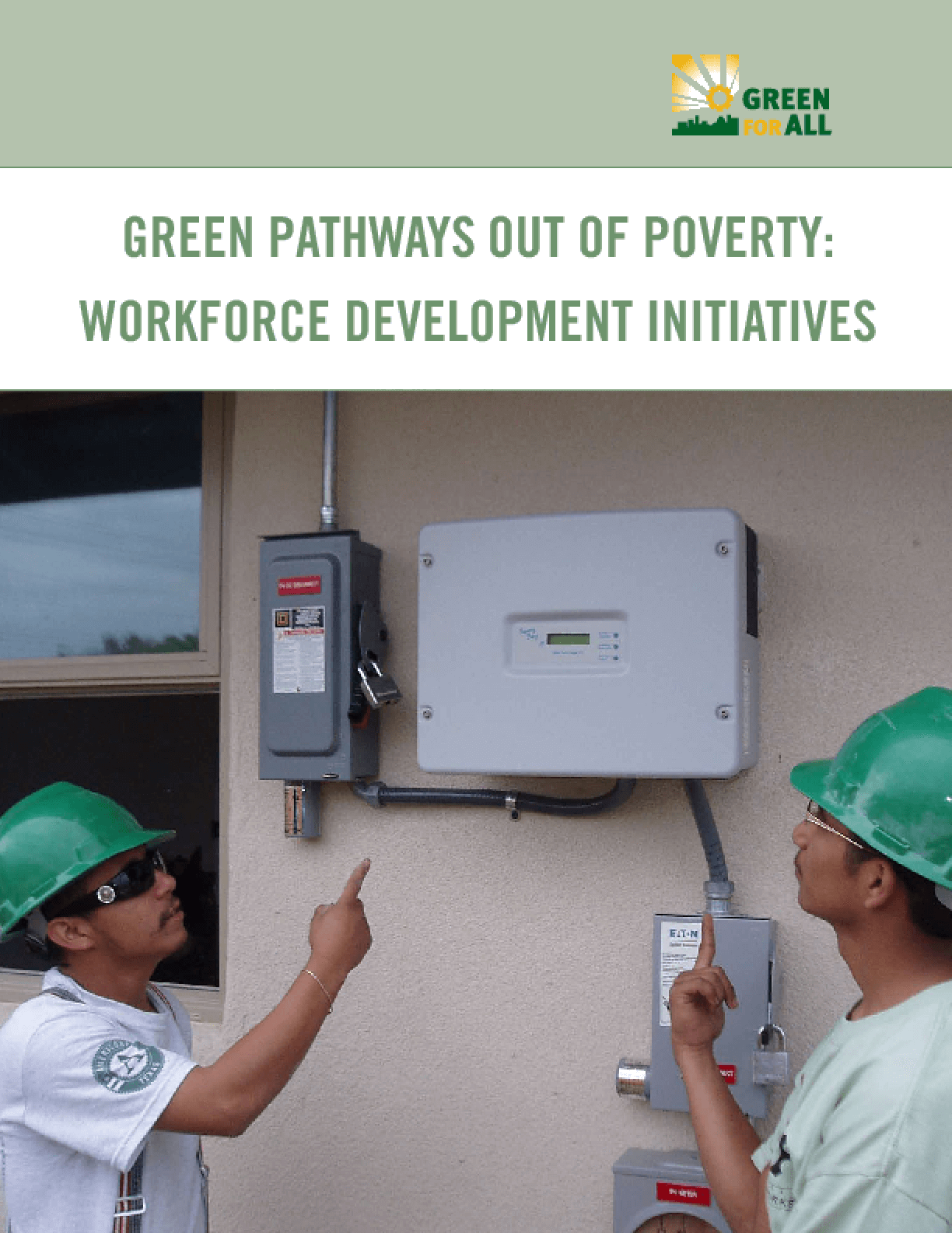 Green Pathways Out of Poverty: Workforce Development Initiatives