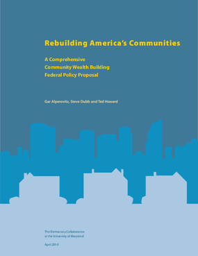 Rebuilding America's Communities: A Federal Community Wealth Building Proposal
