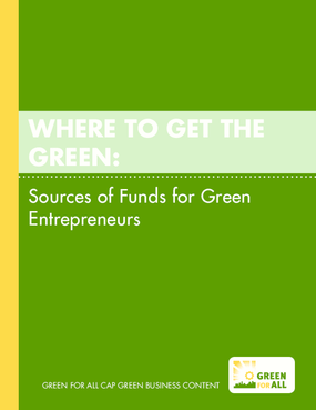 Where To Get the Green: Sources of Funds for Green Entrepreneurs