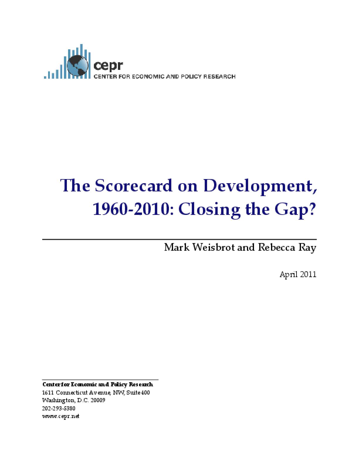 The Scorecard on Development, 1960-2010: Closing the Gap?