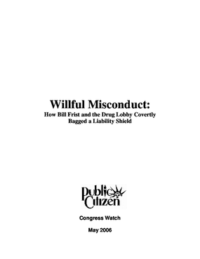 Willful Misconduct: How Bill Frist and the Drug Lobby Covertly Bagged a Liability Shield