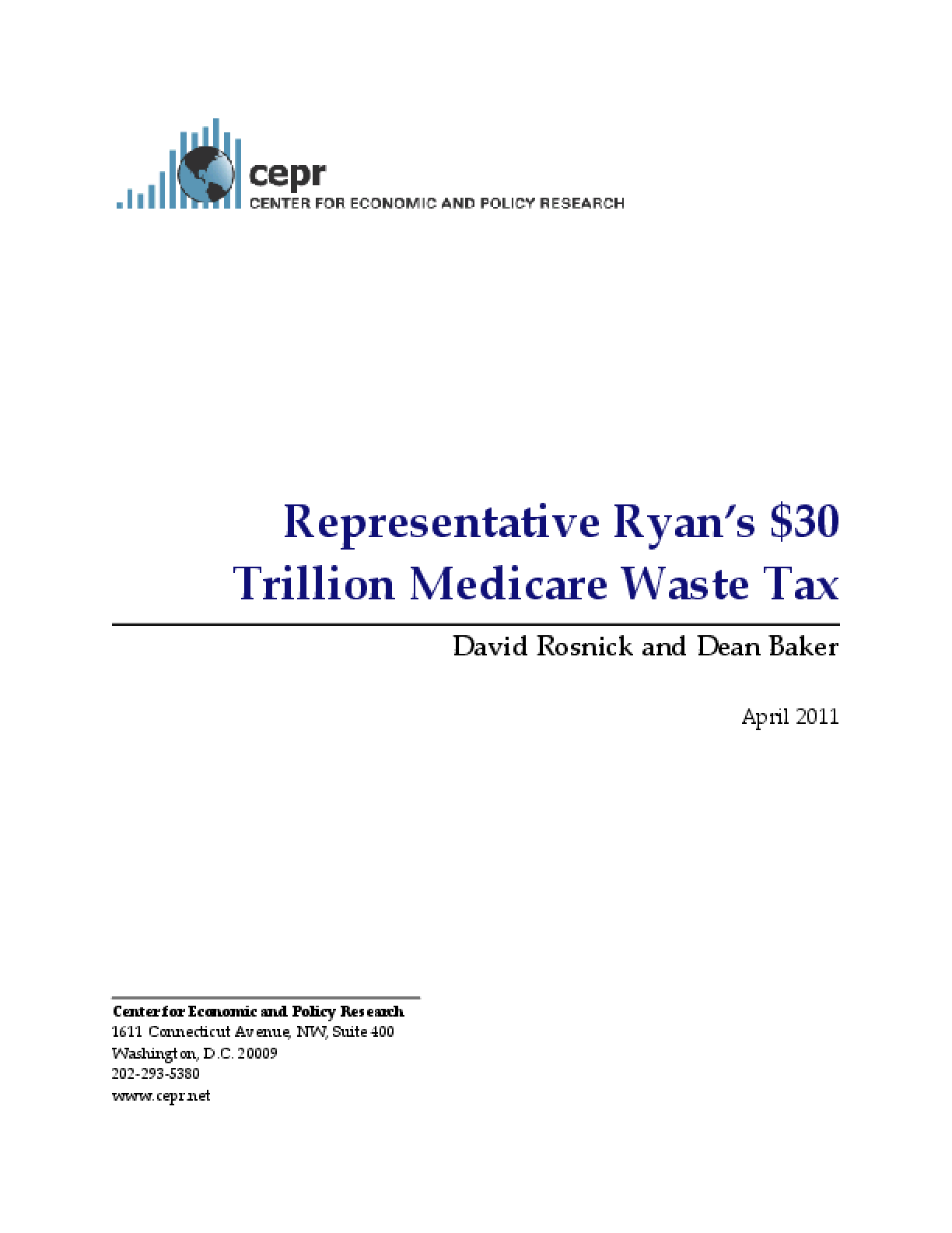 Representative Ryan's $30 Trillion Medicare Waste Tax
