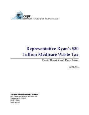 Representative Ryan's $30 Trillion Medicare Waste Tax