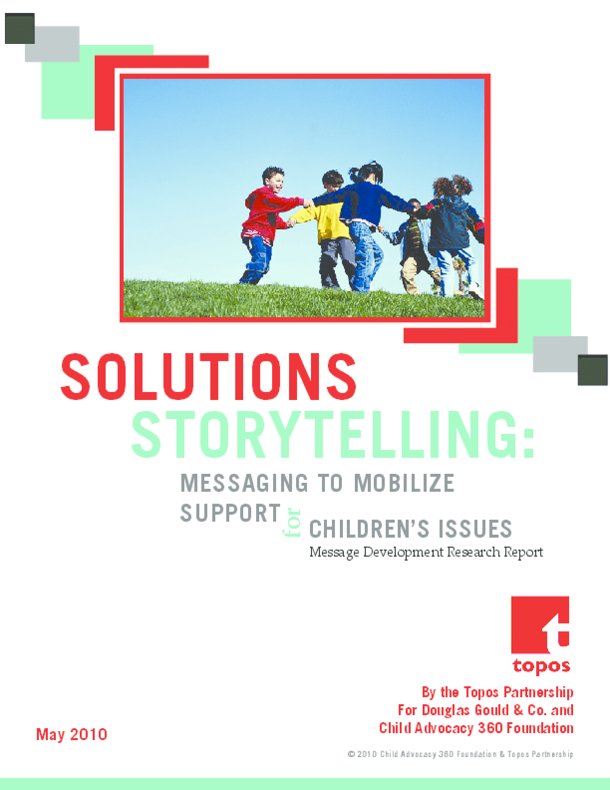 Solutions Storytelling: Messaging to Mobilize Support for Children's Issues