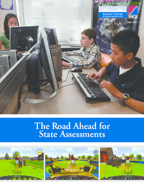 The Road Ahead for State Assessments
