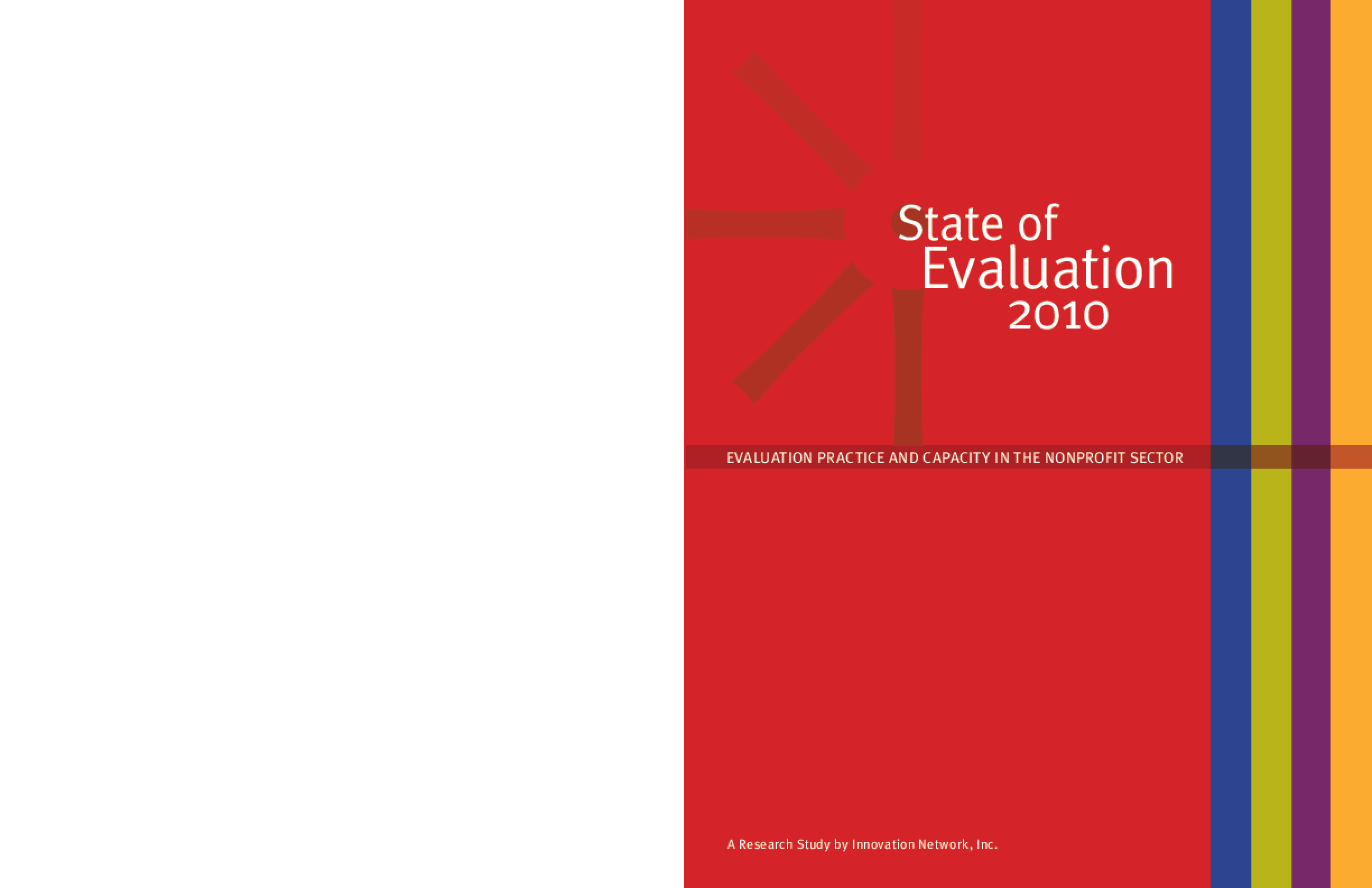 State of Evaluation 2010: Evaluation Practice and Capacity in the Nonprofit Sector