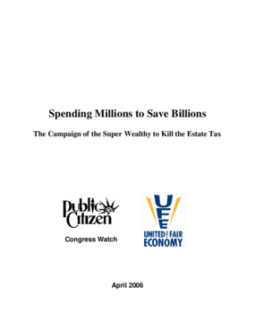 Spending Millions to Save Billions: The Campaign of the Super Wealthy to Kill the Estate Tax