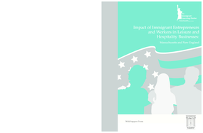 Impact of Immigrant Entrepreneurs and Workers in Leisure and Hospitality Businesses: Massachusetts and New England