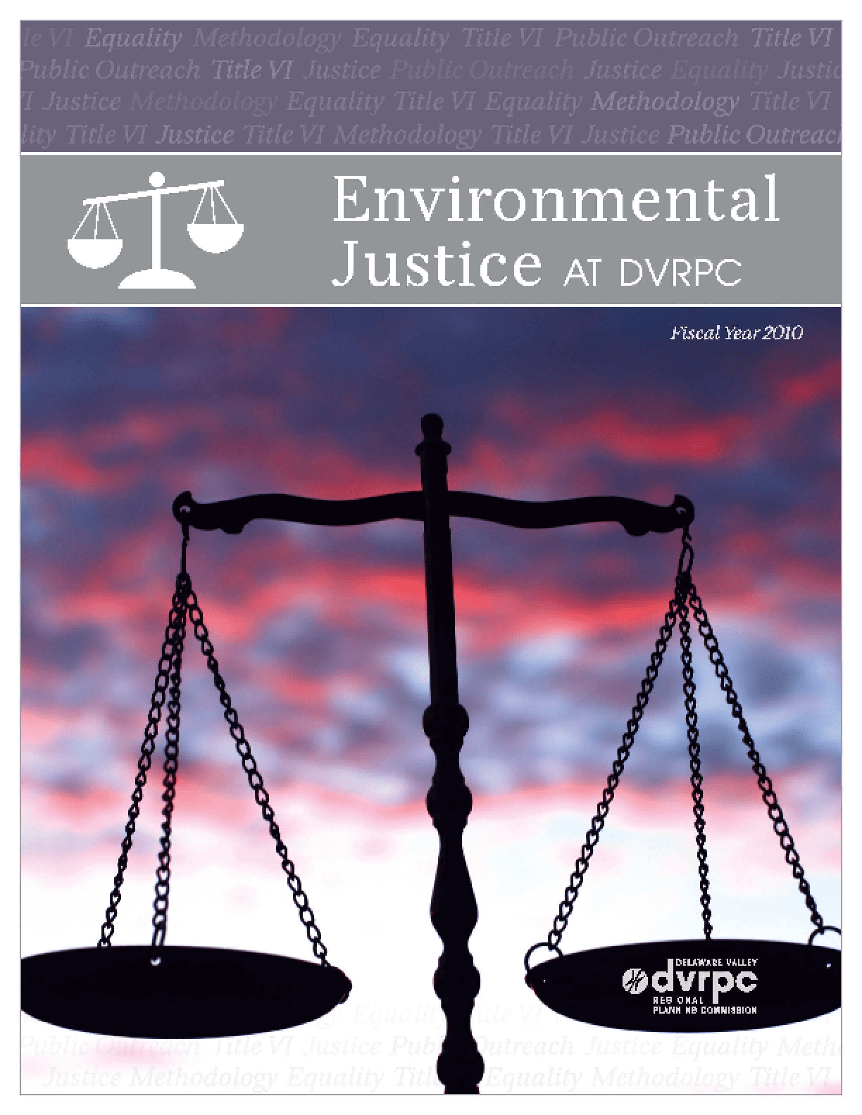 Environmental Justice at DVRPC: Fiscal Year 2010