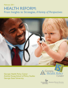 Health Reform: From Insights to Strategies, A Variety of Perspectives