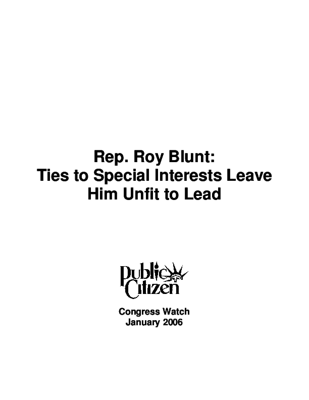 Rep. Roy Blunt: Unfit to Lead