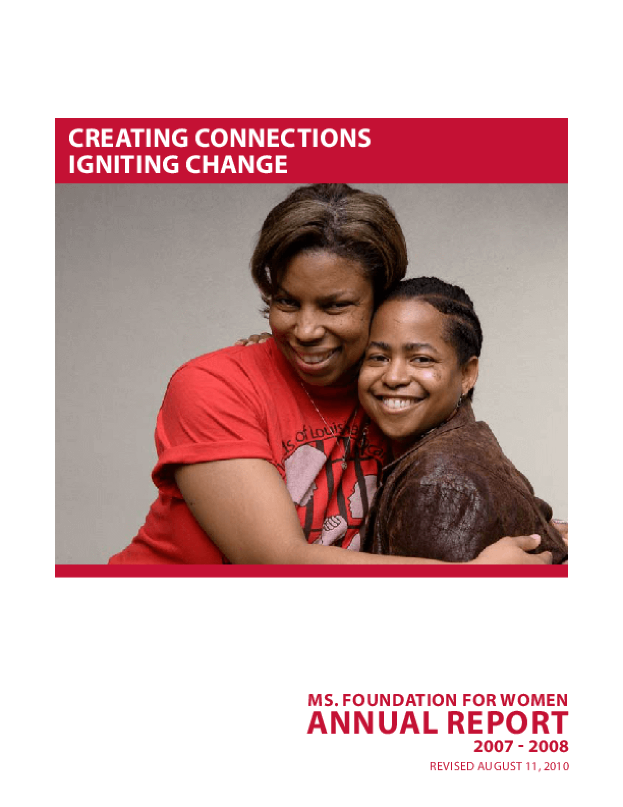 Creating Connections, Igniting Change: Ms. Foundation Annual Report 2007-2008