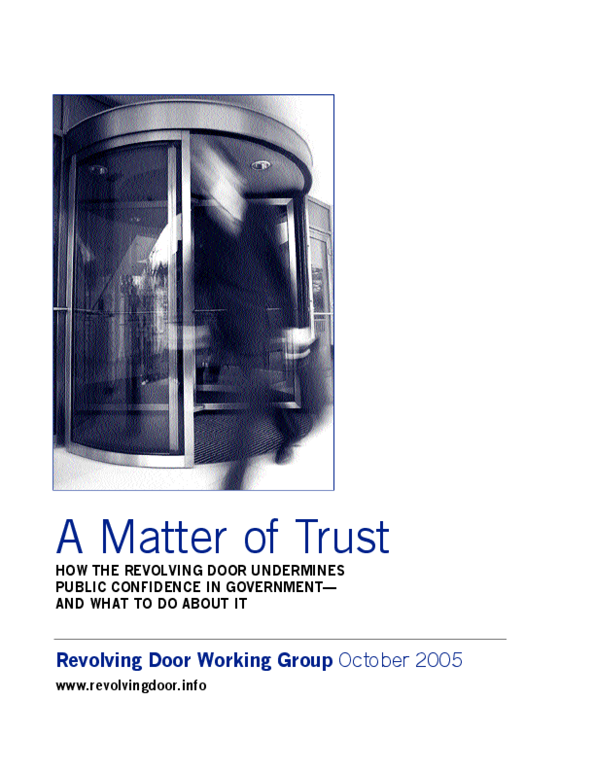 A Matter Of Trust: How The Revolving Door Undermines Public Confidence In Government - And What To Do About It