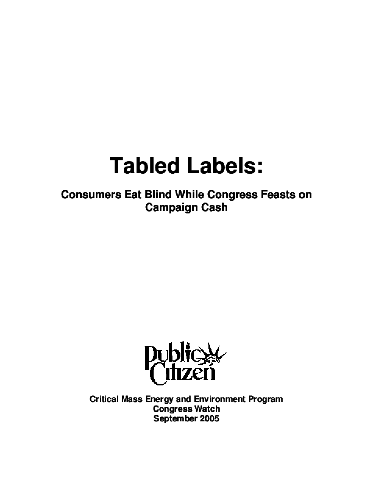Tabled Labels: Consumers Eat Blind While Congress Feasts on Campaign Cash