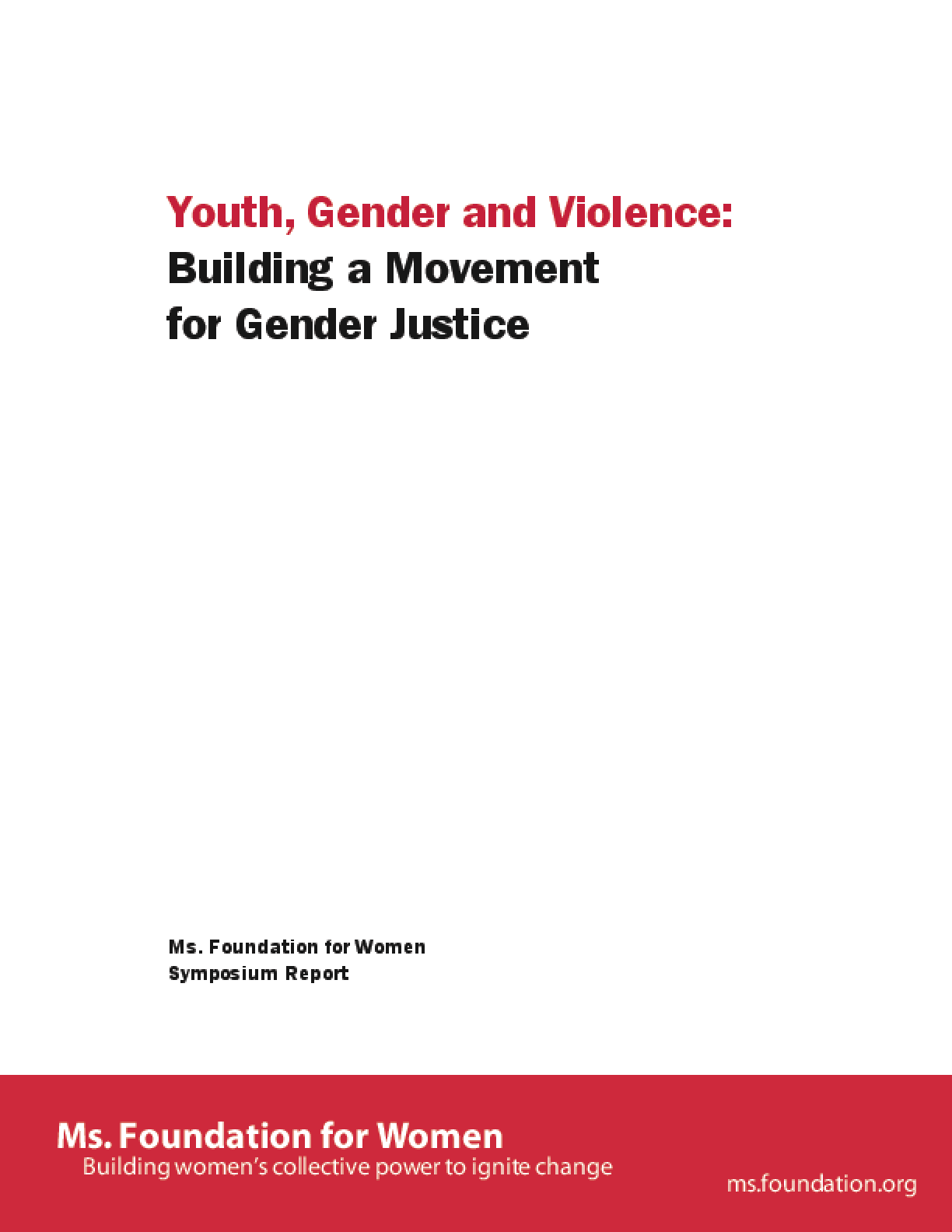 Youth, Gender and Violence: Building a Movement for Gender Justice, Symposium Report