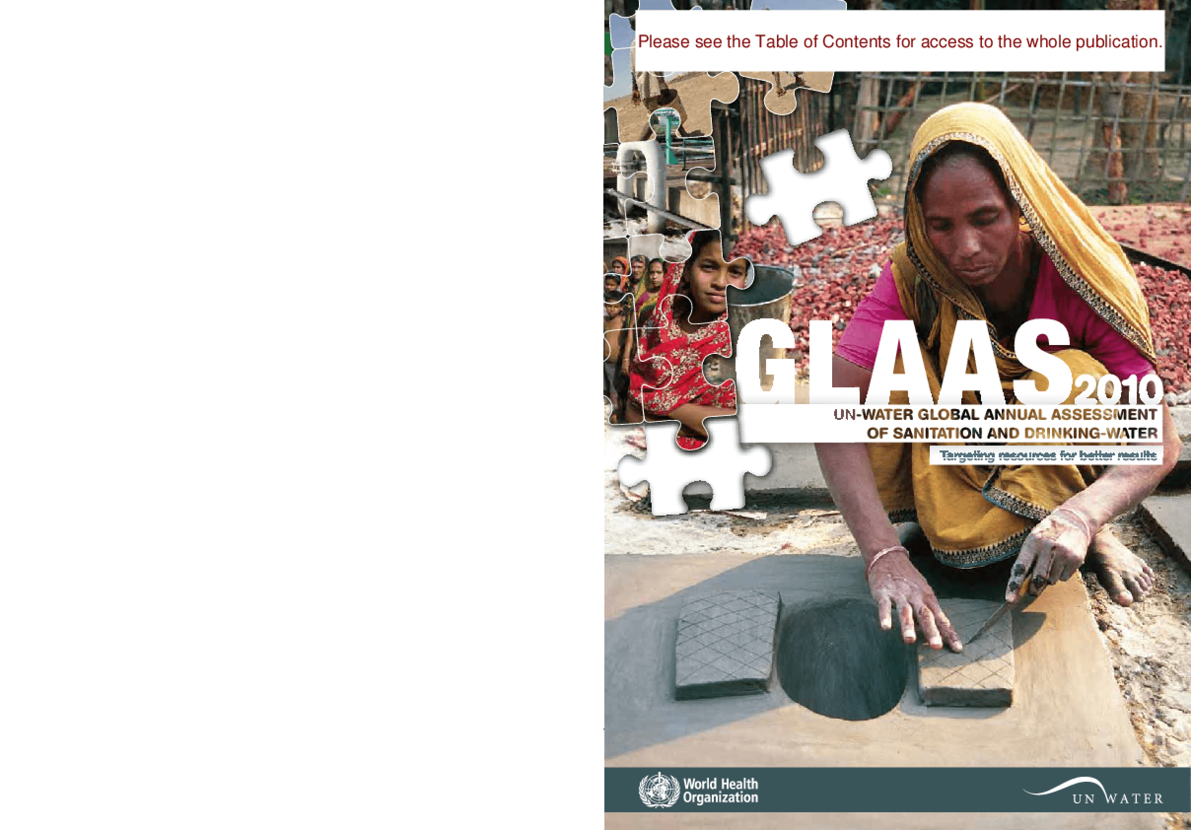 UN-Water Global Annual Assessment of Sanitation and Drinking-Water (GLAAS) 2010: Targeting Resources for Better Results