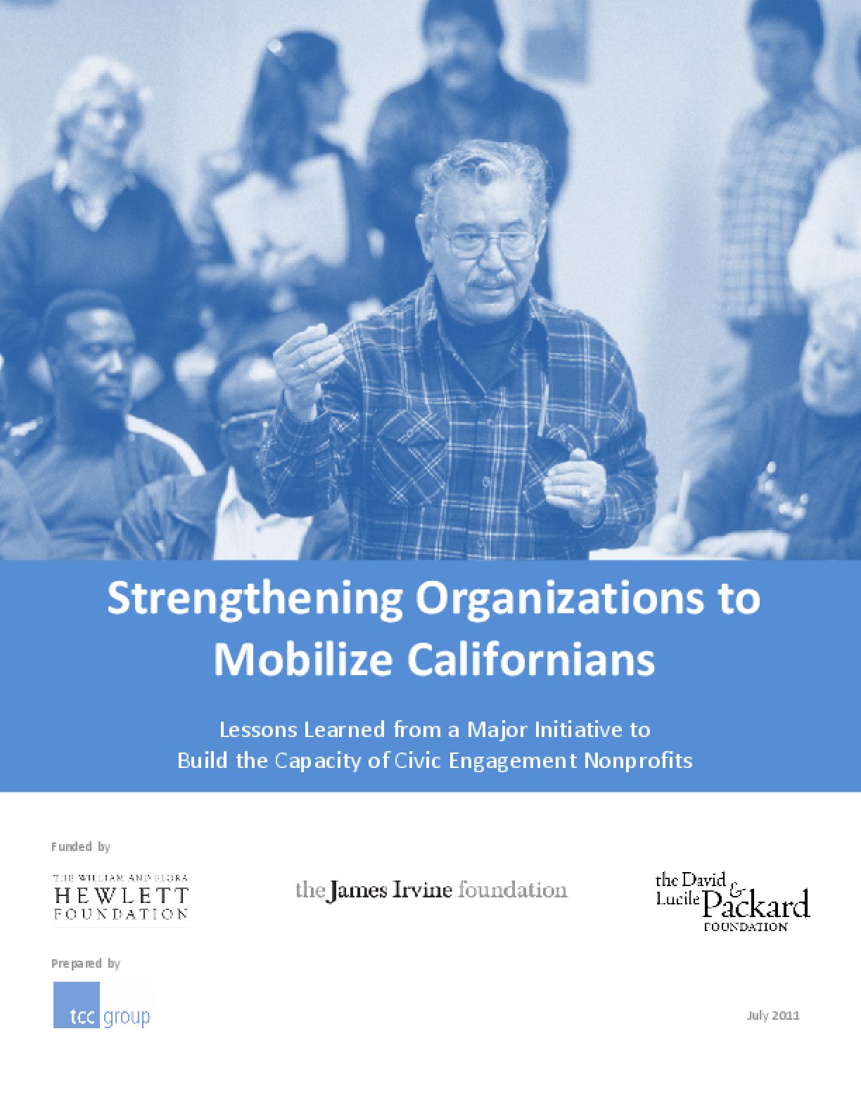 Strengthening Organizations to Mobilize Californians: Lessons Learned from a Major Initiative to Build the Capacity of Civic Engagement Nonprofits