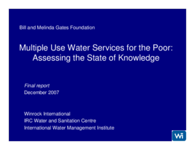 Multiple Use Water Services for the Poor: Assessing the State of Knowledge