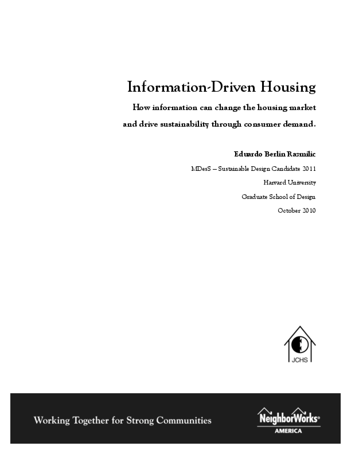 Information-Driven Housing