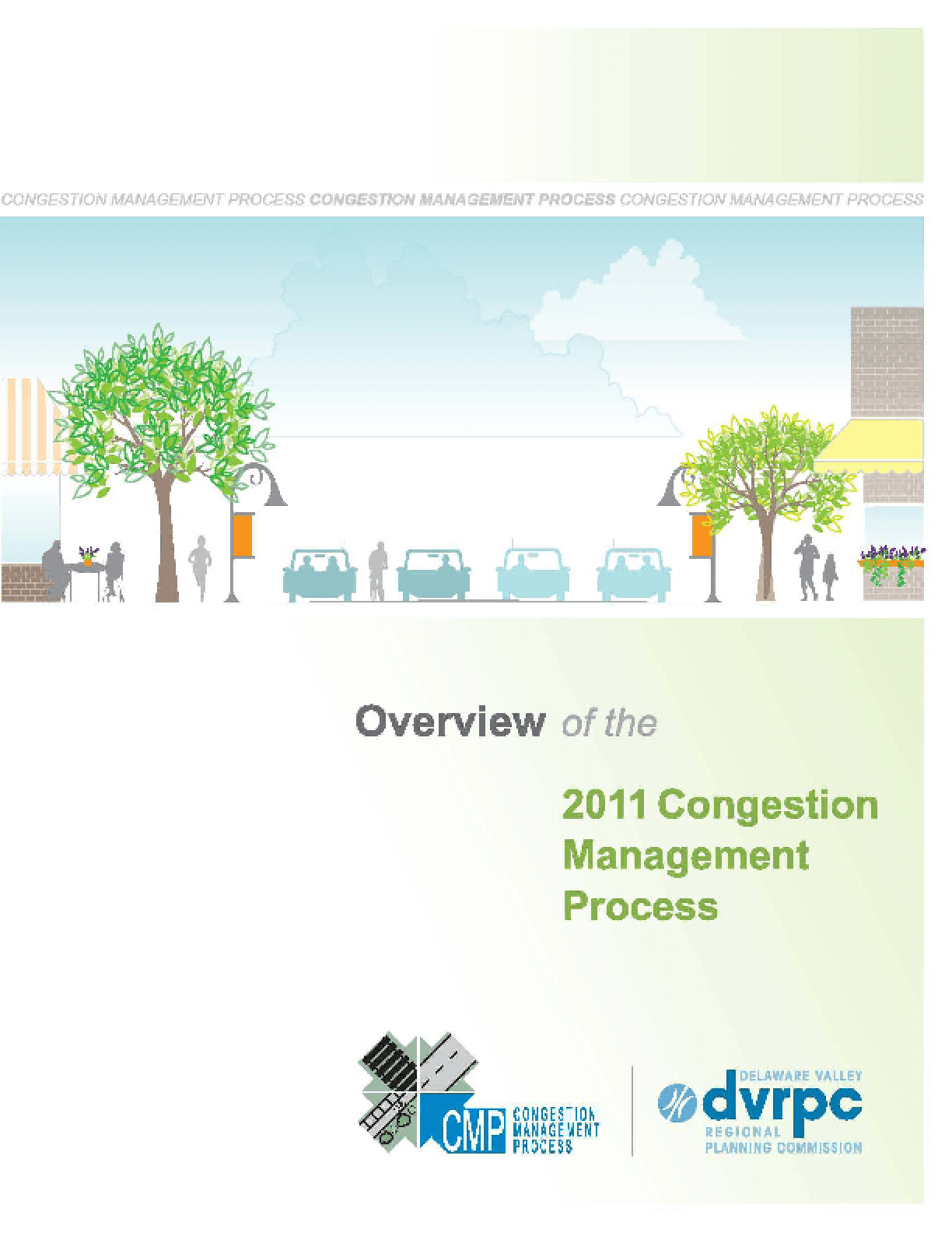 Overview of the 2011 Congestion Management Process