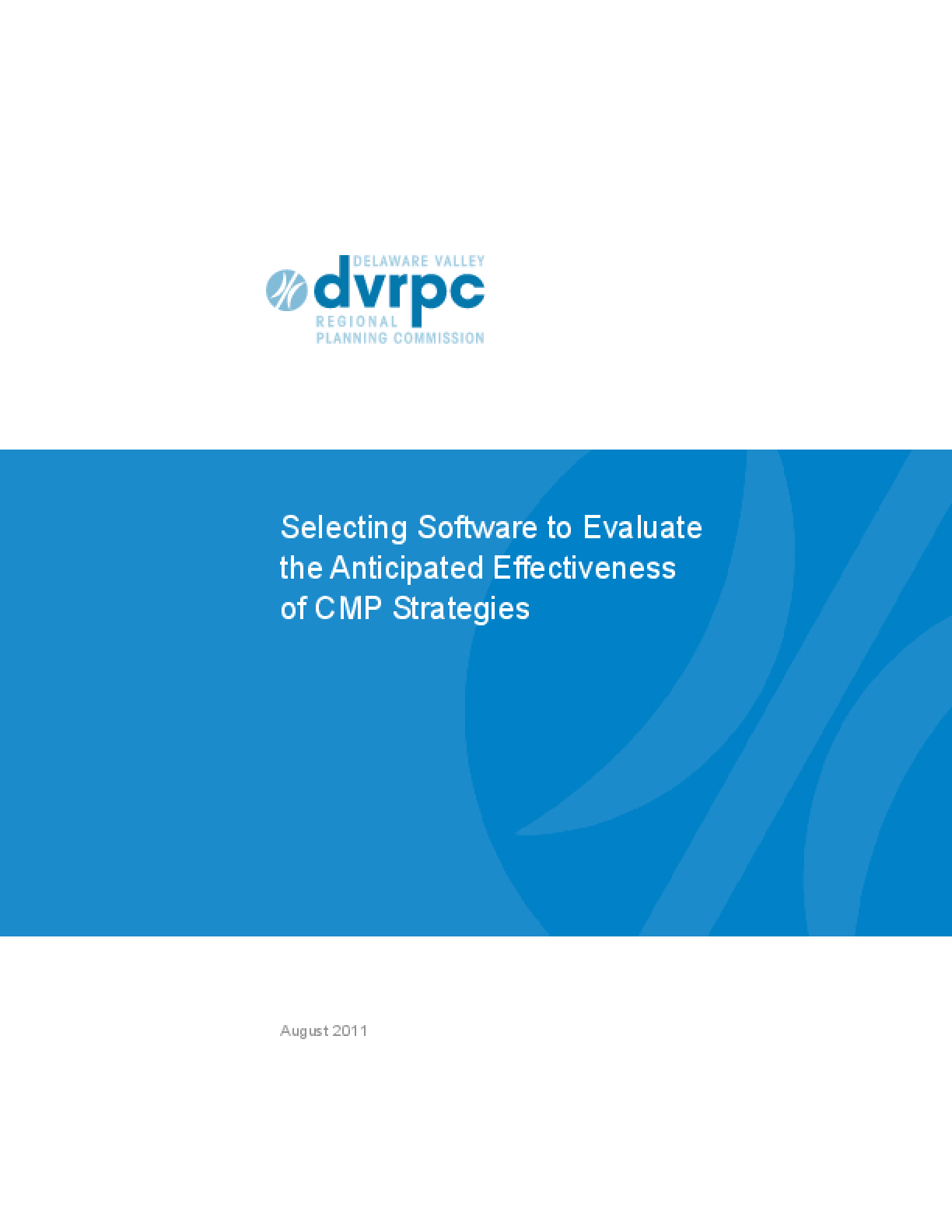 Selecting Software to Evaluate the Anticipated Effectiveness of CMP Strategies