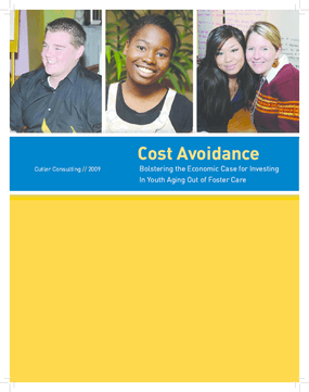 Cost Avoidance Bolstering the Economic Case for Investing In Youth Aging Out of Foster Care