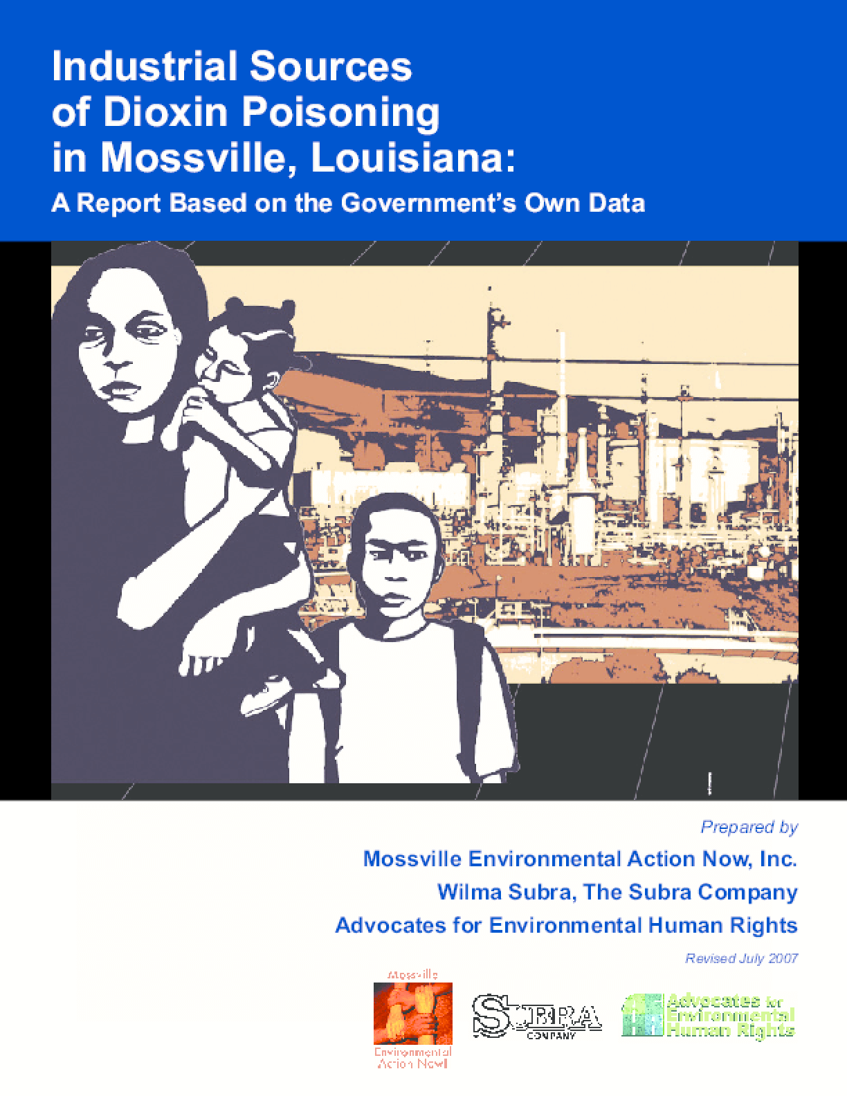 Industrial Sources of Dioxin Poisoning in Mossville, Louisiana: A Report Based on the Government's Own Data