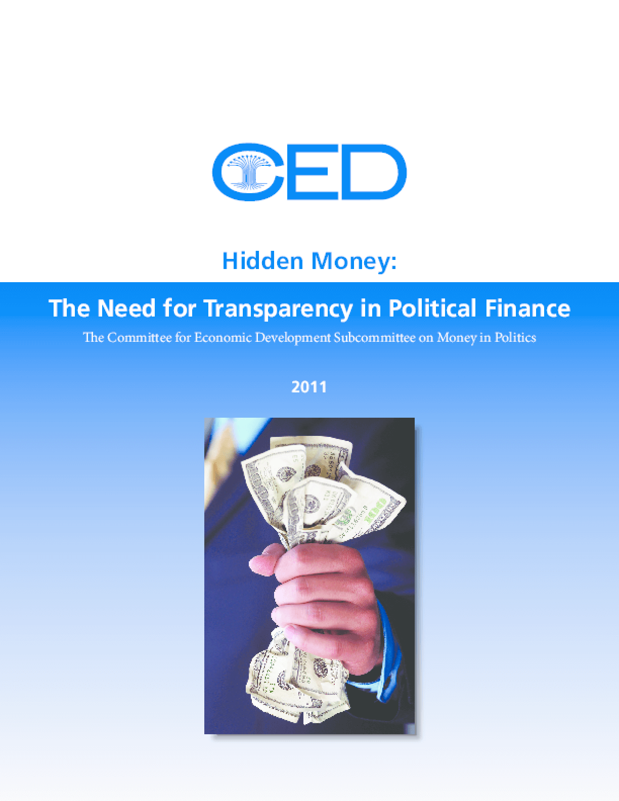 Hidden Money: The Need for Transparency in Political Finance