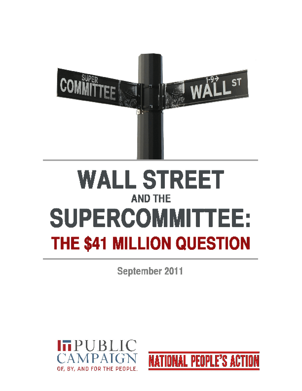 Wall Street and the Supercommittee: The $41 Million Question