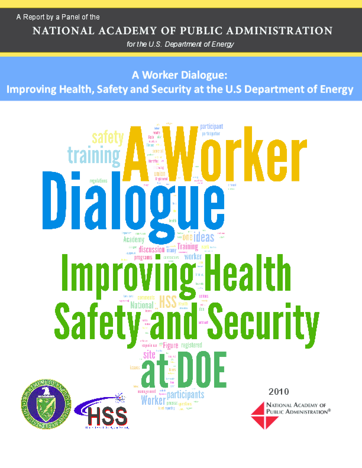 A Worker Dialogue: Improving Health Safety and Security at DOE