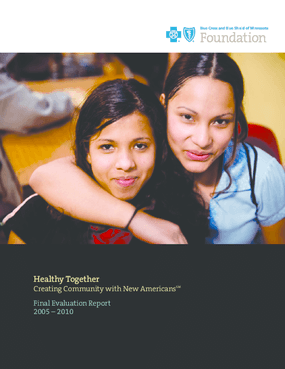 Healthy Together: Creating Community with New Americans Final Evaluation Report