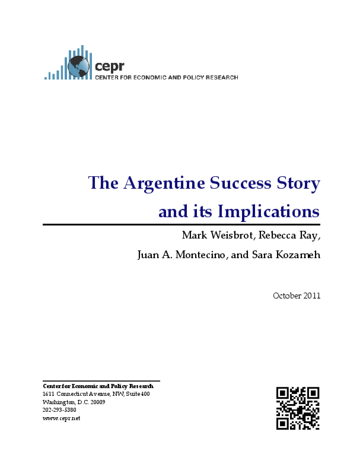 The Argentine Success Story and its Implications