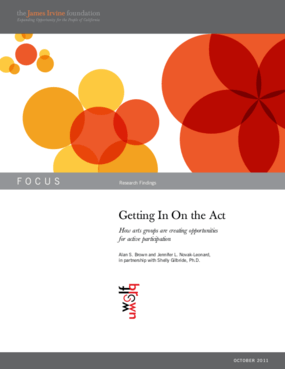 Getting In On the Act: How Arts Groups are Creating Opportunities for Active Participation