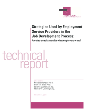 Strategies Used by Employment Service Providers in the Job Development Process: Are they consistent with what employers want?