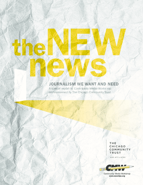The New News: Journalism We Want and Need