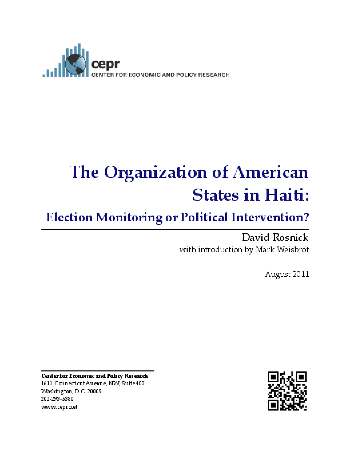 Organization of American States in Haiti: Election Monitoring or Political Intervention?, The?