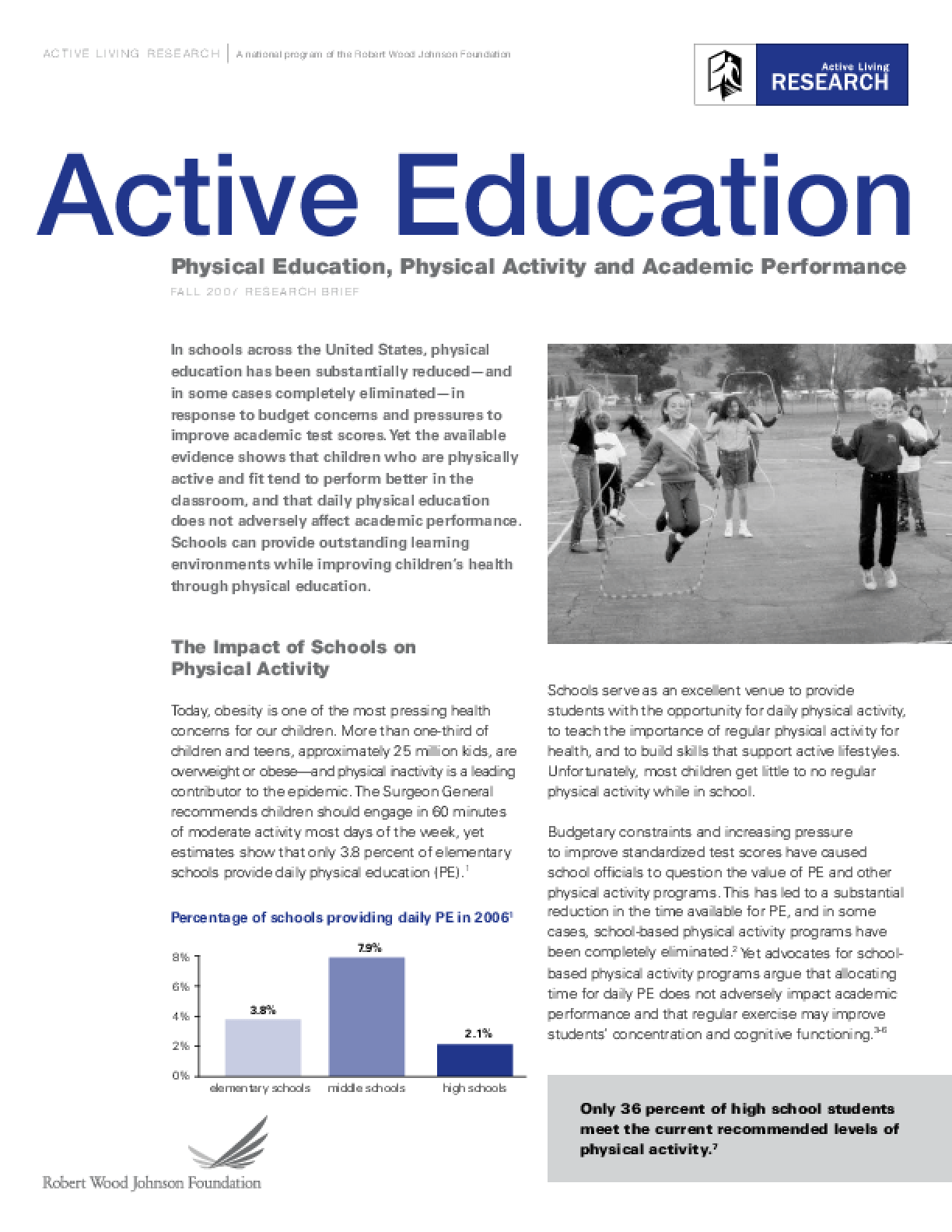 Active Education: Physical Education, Physical Activity and Academic Performance
