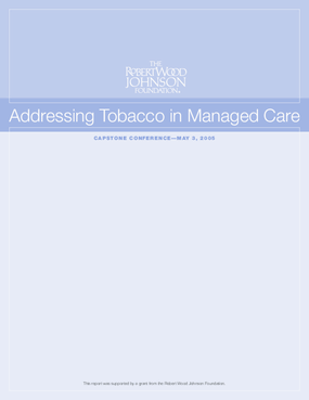 Addressing Tobacco in Managed Care Capstone Conference