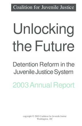 Unlocking the Future: Detention Reform in Juvenile Justice