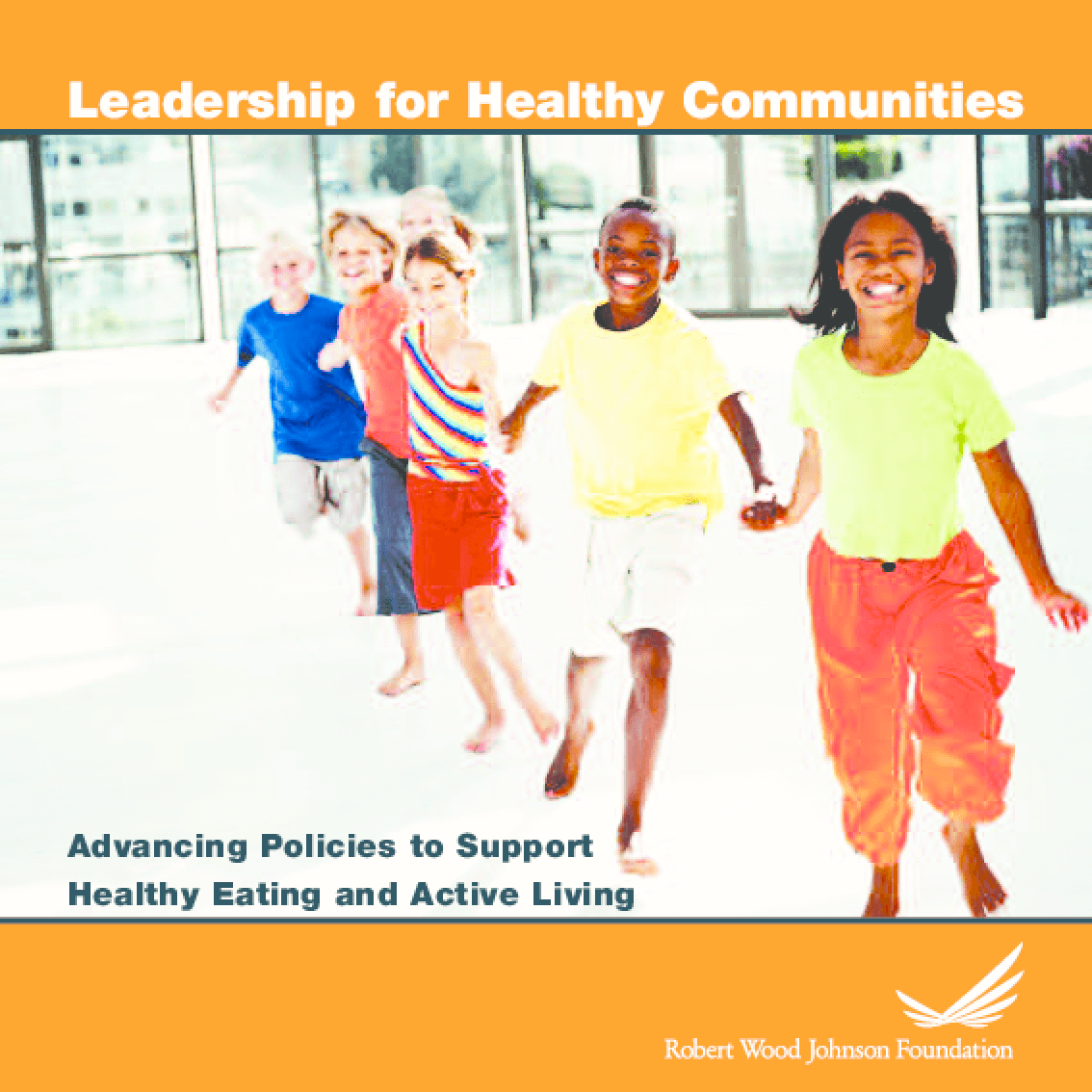 Advancing Policies to Support Healthy Eating and Active Living