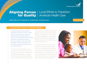 Aligning Forces for Quality: Local Efforts to Transform American Health Care