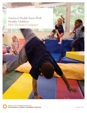 America's Health Starts With Healthy Children: How Do States Compare?